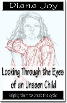 "Buy ""Looking through the Eyes of an Unseen Child"" by Diana Joy Today"